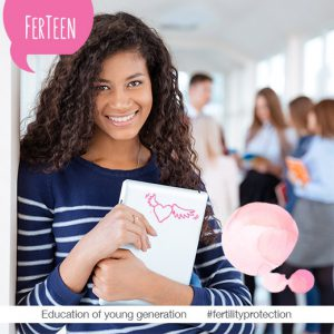 FerTeen - Education of young people on fertility protection #fertilityprotection