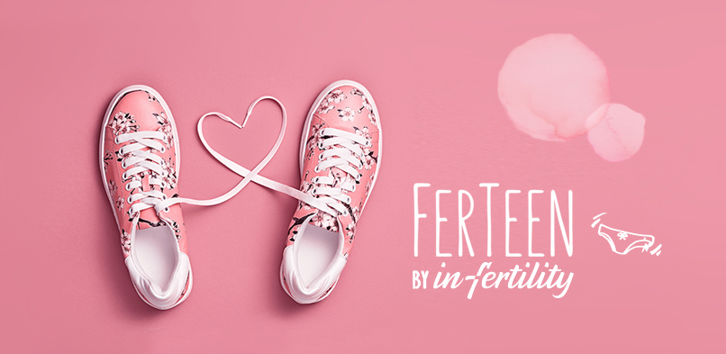 FerTeen – the #fertilityeducation project you were waiting for